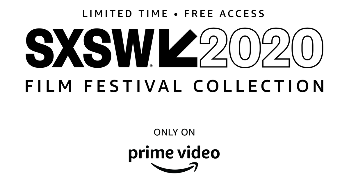 Canceled SXSW Film Festival is coming to Amazon Prime for free