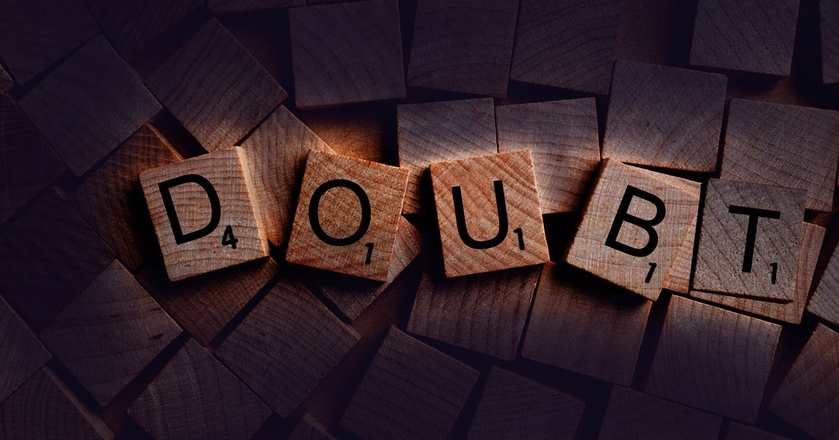 Determine your depth of doubt – and turn it into confidence | PhillyVoice