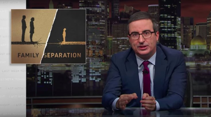 john oliver immigration family separation