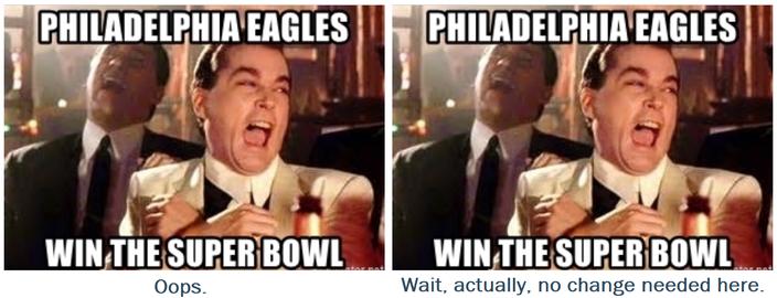 Let Me Fix That Eagles Super Bowl Meme For You Phillyvoice