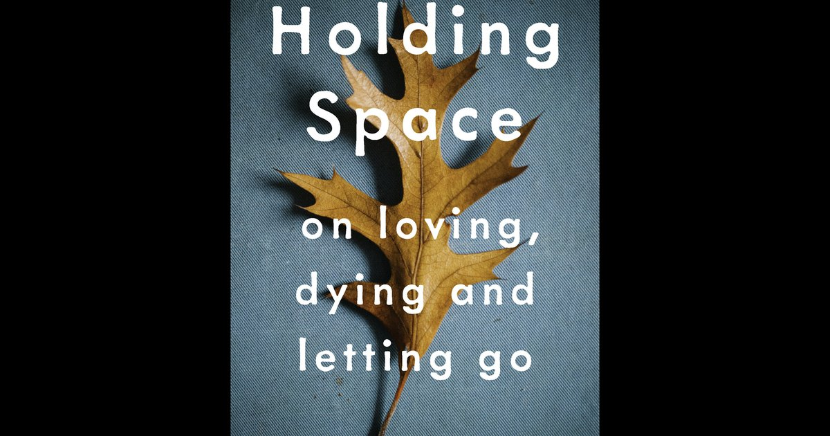 Holding space for death': an excerpt | PhillyVoice