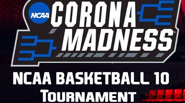 Corona Madness NCAA