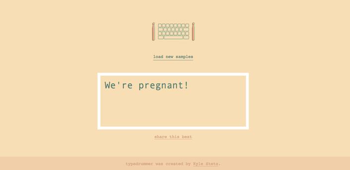 we're pregnant typedrummer