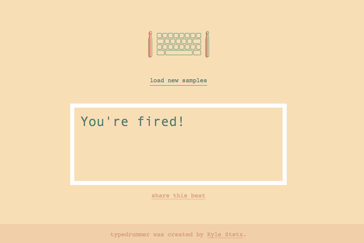 typedrummer you're fired