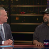 Maher and Ice Cube